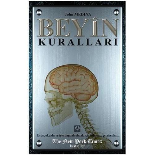Beyin Kuralları - John Medina