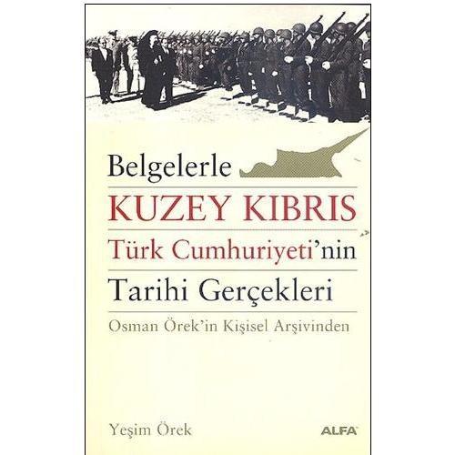 Kuzey Kıbrıs Türk Cumhuriyeti'nin Tarihi Gerçekleri