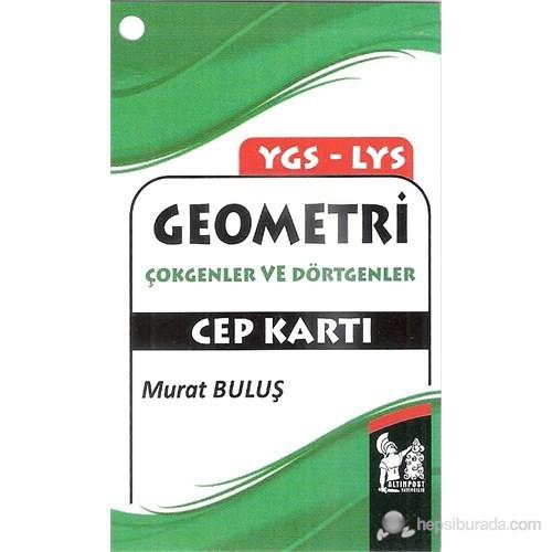 Ygs-Lys Geometri Çokgenler Ve Dörtgenler Cep Kartı-Murat Buluş