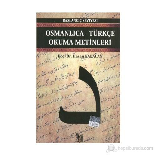 Osmanlıca-Türkçe Okuma Metinleri - Başlangıç Seviyesi-5-Hasan Babacan