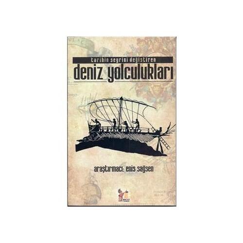 Tarihin Seyrini Değiştiren Deniz Yolculukları