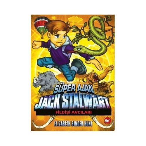 Süper Ajan Jack Stalwart (6. Kitap)
