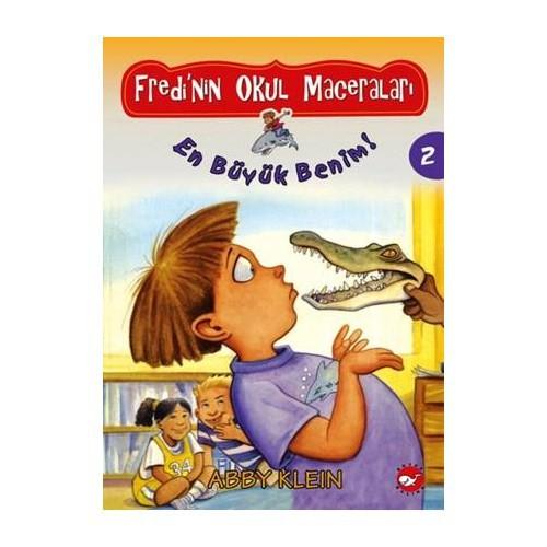 Fredi'nin Okul Maceraları 2 - En Büyük Benim! - Abby Klein