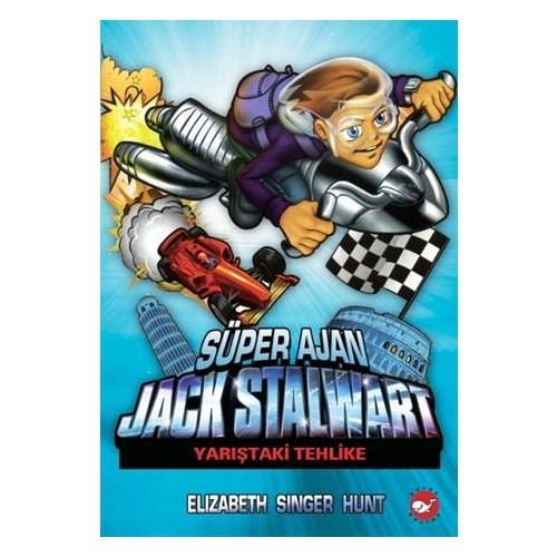 Süper Ajan Jack Stalwart - Yarıştaki Tehlike (8. Kitap) - Elizabeth Singer Hunt