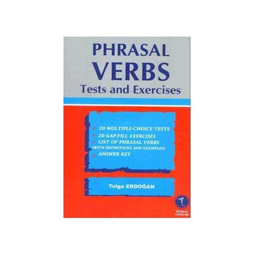 Phrasal Verbs Test And Exercises