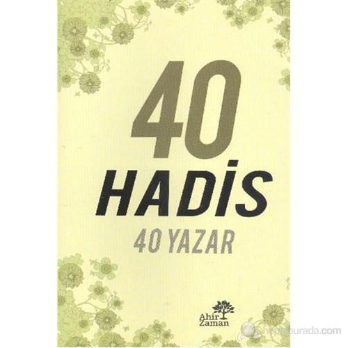 40 Hadis 40 Yazar-Kolektif