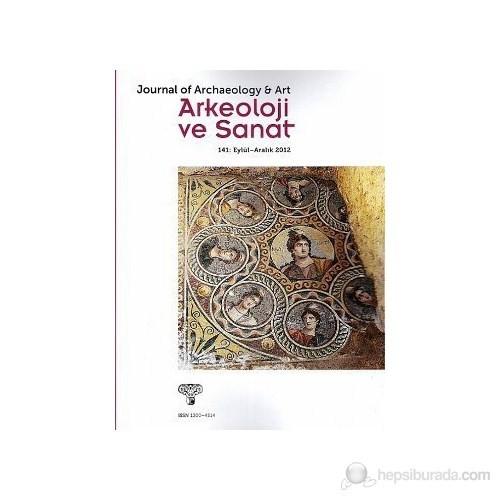Arkeoloji Ve Sanat Dergisi Sayı: 141