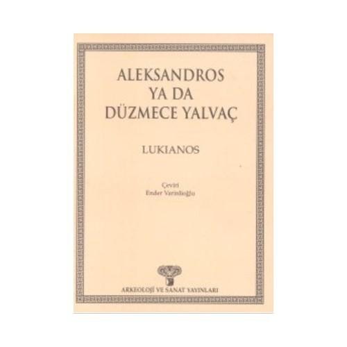 Aleksandros Ya Da Düzmece Yalvaç