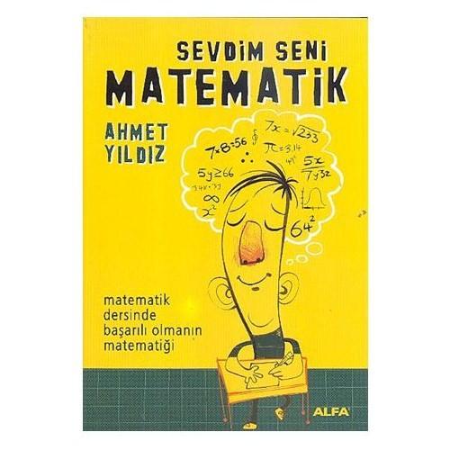 Sevdim Seni Matematik - Ahmet Yıldız