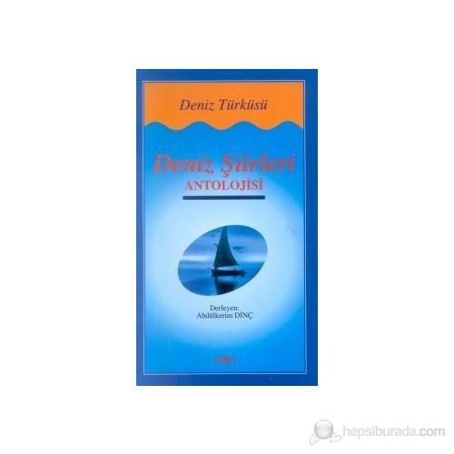Deniz Şiirleri Antolojisi Deniz Türküsü-Derleme