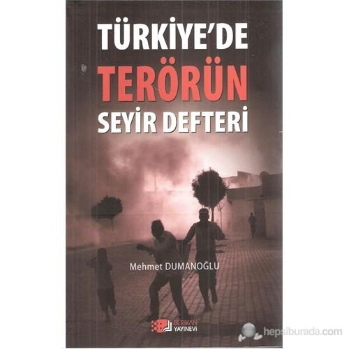 Türkiye'De Terörün Seyir Defteri-Mehmet Dumanoğlu