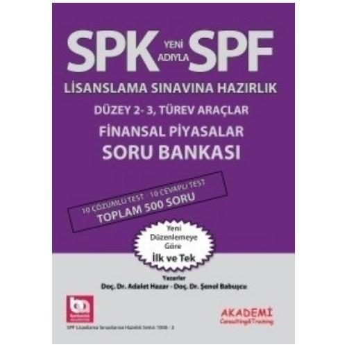 Spf Lisanslama Sınavlarına Hazırlık Finansal Piyasalar Soru Bankası-Şenol Babuşçu
