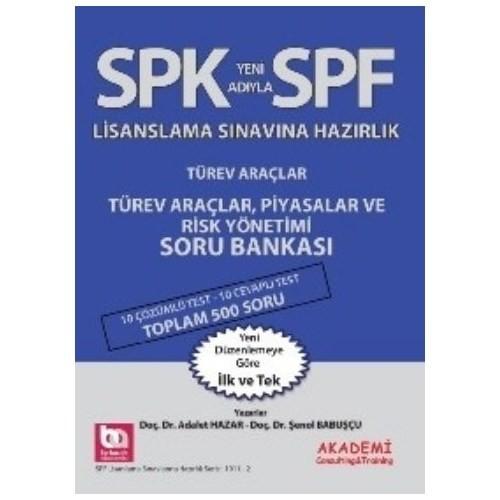 SPF Türev Araçlar Piyasalar ve Risk Yönetimi Soru Bankası