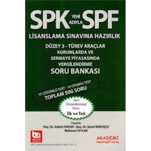 SPF Düzey 3 Türev Araçlar Kurumlarda Ve Sermaye Piyasasında Vergilendirme Soru Bankası