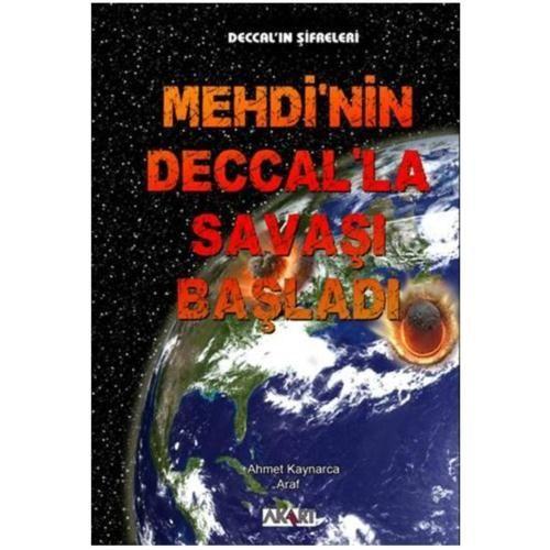 Deccal'ın Şifreleri - Mehdi'nin Deccal'la Savaşı Başladı