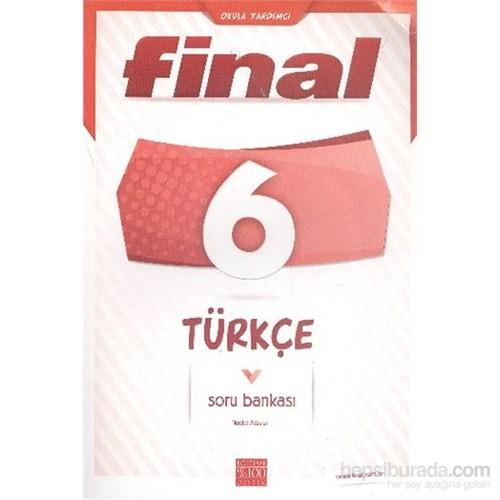 Final 6. Sınıf Türkçe Soru Bankası - Necdet Akbulut