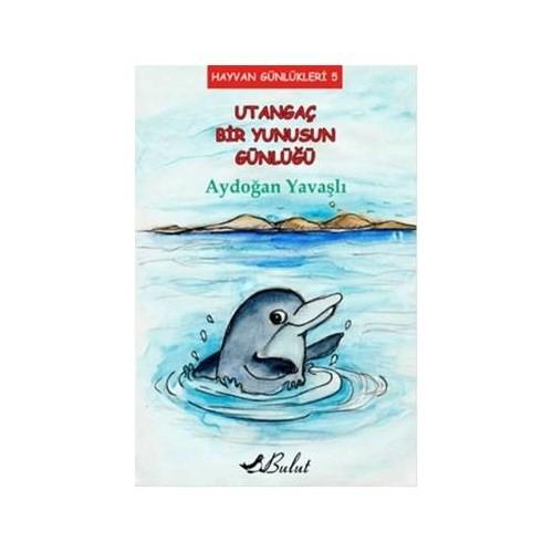 Hayvan Günlükleri 5: Utangaç Bir Yunusun Günlüğü