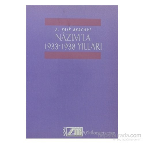 Nazım'la 1933-1938 Yılları