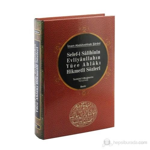 Selef-i Salihin Evliyaullahın Yüce Ahlakı Hikmetli Sözleri