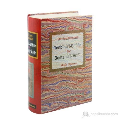 Tenbihü'l-Gafilin ve Bostanü'l-'Arifin