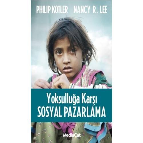 Yoksulluğa Karşı Sosyal Pazarlama - Philip Kotler