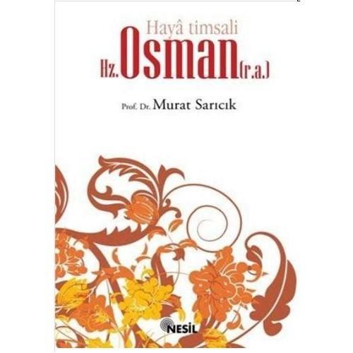 Haya Timsali Hz. Osman (r.a.) - Murat Sarıcık