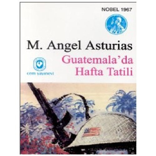 Guatemala'da Hafta Tatili - M. Angel Asturias