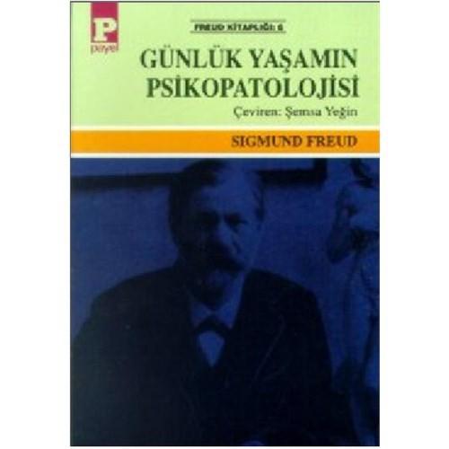 Günlük Yaşamın Psikopatolojisi - Sigmund Freud