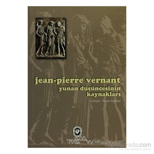 Yunan Düşüncesinin Kaynakları-Jean-Pierre Vernant