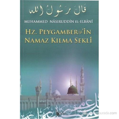 Hz. Peygamber'İn Namaz Kılma Şekli-Muhammed Nasuriddin El-Elbani