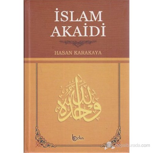 İslam Akaidi (Şamua)-Hasan Karakaya