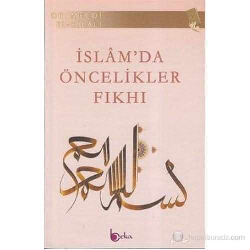 İslam'da Öncelikler Fıkhı