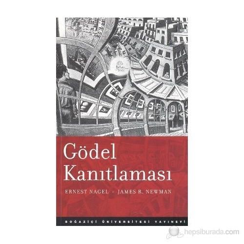 Gödel Kanıtlaması-James R. Newman