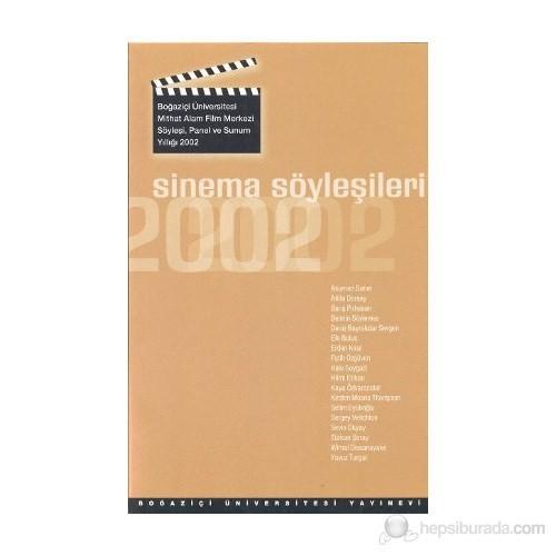 Sinema Söyleşileri 2002