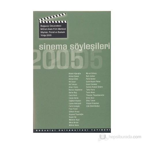 Sinema Söyleşileri 2005