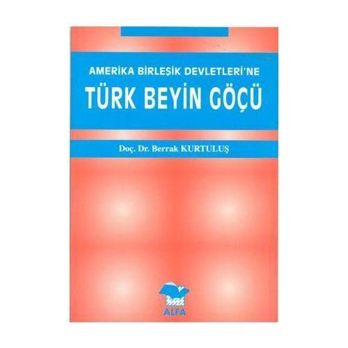 Amerika Birleşik Devletleri'ne Türk Beyin Göçü