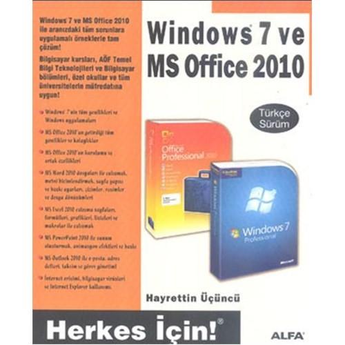 Windows 7 ve MS Office 2010 - Herkes İçin!