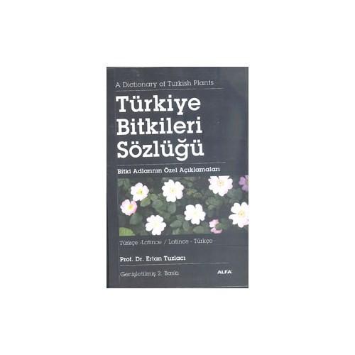 Türkiye Bitkiler Sözlüğü - Ertan Tuzlacı