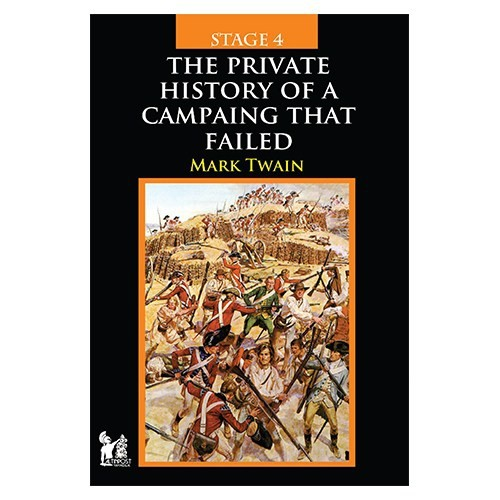 The Private History Of A Campaing That Failed - Mark Twain