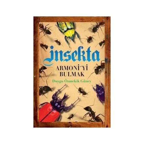Insekta - Armoni'yi Bulmak
