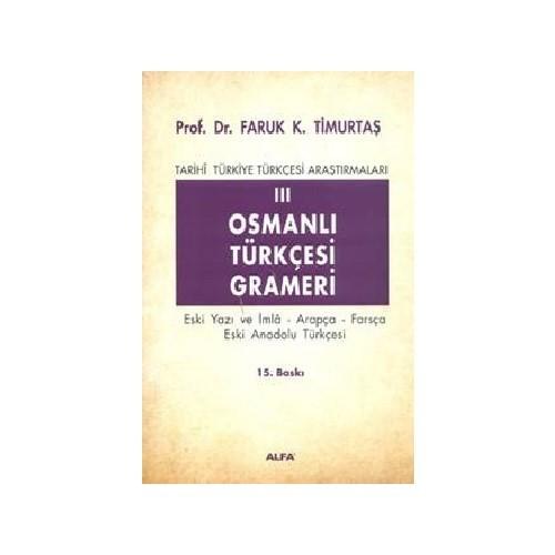 Osmanlı Türkçesi Grameri III