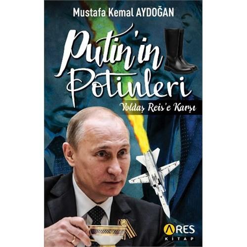 Putinin Potinleri-Mustafa Kemal Aydoğan