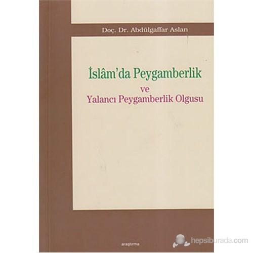 İslam'da Peygamberlik ve Yalancı Peygamberlik Olgusu (Dini, Tarihi ve Kültürel Arkaplanı)