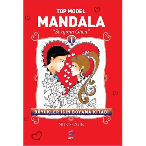Top Model Mandala 1: Sevginin Gücü
