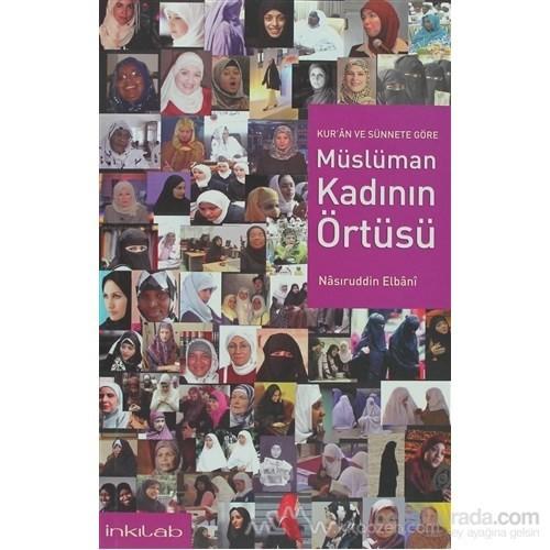 Müslüman Kadının Örtüsü-M. Nasıruddin El-Elbani