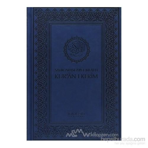 Satır Arası Ayet Mealli Kur''an-I Kerim (Orta Boy, Kutulu) (Ciltli)