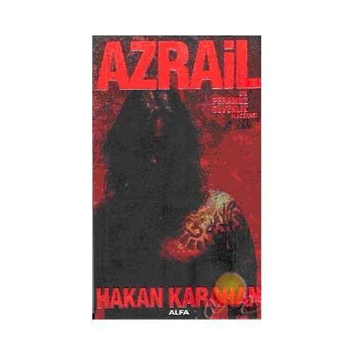 Azrail / Bir Feramuz Güvenlik Macerası