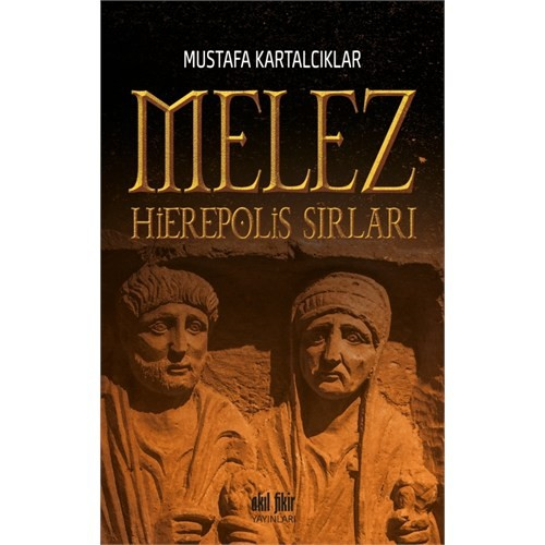 Melez: Hierepolis Sırları-Mustafa Kartalcıklar