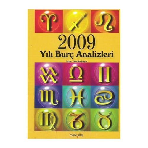 2009 Yılı Burç Analizleri