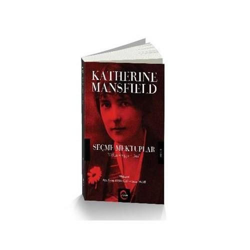 Katherine Mansfield Seçme Mektuplar